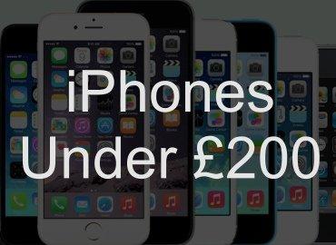 iPhones Under £200